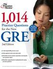 1,014 Practice Questions for the New GRE, 2nd Edition Cover Image
