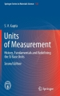 Units of Measurement: History, Fundamentals and Redefining the Si Base Units Cover Image