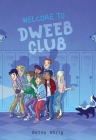 Welcome to Dweeb Club Cover Image