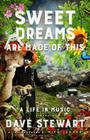 Sweet Dreams Are Made of This: A Life In Music Cover Image