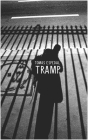 Tramp: Or the Art of Living a Wild and Poetic Life (Seagull Books - The Norwegian List) Cover Image