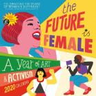 The Future Is Female Wall Calendar 2020 Cover Image