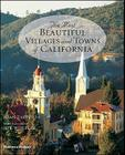 The Most Beautiful Villages and Towns of California Cover Image
