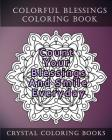 Colorful Blessings Coloring Book: 20 Colorful Blessing Quote Mandala Coloring Pages For Adults Cover Image