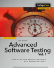 Advanced Software Testing, Volume 1: Guide to the Istqb Advanced Certification as an Advanced Test Analyst Cover Image