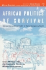 African Politics of Survival Extraversion and Informality in the Contemporary World (African Potentials) Cover Image