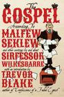 The Gospel According to Malfew Seklew: And Other Writings by and about Sirfessor Wilkesbarre Cover Image