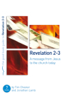 Revelation 2-3: A Message from Jesus to the Church Today (Good Book Guides) Cover Image