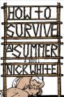 How to Survive a Summer: A Novel Cover Image
