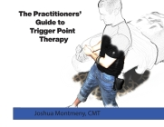 The Practitioners Guide to Trigger Point Therapy Cover Image