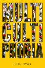 Multicultiphobia Cover Image