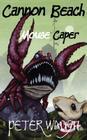Cannon Beach Mouse Caper Cover Image