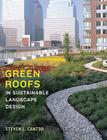 Green Roofs in Sustainable Landscape Design Cover Image