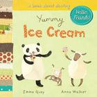 Yummy Ice Cream: A Book about Sharing Cover Image