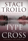 Type And Cross (Cathedral Lake #1) Cover Image