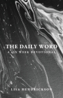 The Daily Word: A Six Week Devotional Cover Image