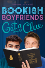 Get a Clue: A Bookish Boyfriends Novel Cover Image