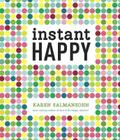 Instant Happy: 10-Second Attitude Makeovers Cover Image