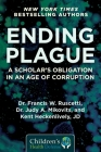 Ending Plague: A Scholar's Obligation in an Age of Corruption (Children's Health Defense) Cover Image