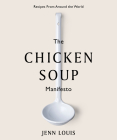 The Chicken Soup Manifesto: Recipes from around the world Cover Image