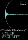 The Oxford Handbook of Cyber Security Cover Image