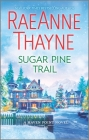 Sugar Pine Trail: A Small-Town Christmas Romance (Haven Point #7) Cover Image