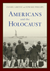 Americans and the Holocaust: A Reader Cover Image