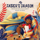 My Father's Dragon (The Jim Weiss Audio Collection #69) Cover Image