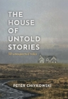 The House of Untold Stories: Pocket-Sized Fictions & Fables Cover Image