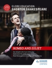 Globe Education Shorter Shakespeare: Romeo and Juliet Cover Image