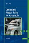 Designing Plastic Parts for Assembly 8e Cover Image