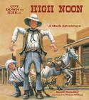 Cut Down to Size at High Noon (Charlesbridge Math Adventures) Cover Image
