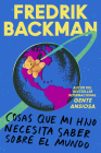 Things My Son Needs to Know About the World \ Cosas que mi hij (Spanish edition): Cosas que mi hijo necesita saber sobre el mundo Cover Image