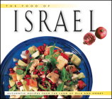 Food of Israel: Authentic Recipes from the Land of Milk and Honey (Food of the World Cookbooks) Cover Image