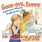 Good-bye, Bumps!: Talking to What's Bugging You Cover Image