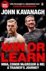 Win or Learn: MMA, Conor McGregor & Me: A Trainer's Journey Cover Image