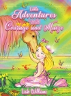 Little Adventures with Courage and Maize Cover Image