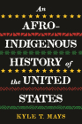 An Afro-Indigenous History of the United States Cover Image