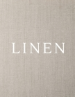 Linen: A Decorative Book │ Perfect for Stacking on Coffee Tables & Bookshelves │ Customized Interior Design & Hom Cover Image