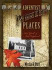 Adventist Pioneer Places: New York & New England Cover Image