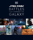 Star Wars Battles that Changed the Galaxy Cover Image