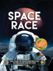 Space Race: The Story of Space Exploration to the Moon and Beyond. with Free Augmented Reality App Cover Image