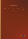 Child´s Health Primer for Primary Classes Cover Image