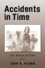 Accidents in Time: The House of Time Cover Image