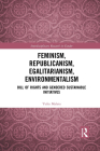 Feminism, Republicanism, Egalitarianism, Environmentalism: Bill of Rights and Gendered Sustainable Initiatives Cover Image