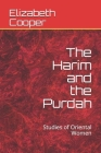 The Harim and the Purdah: Studies of Oriental Women Cover Image