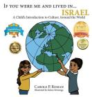 If You Were Me and Lived in...Israel: A Child's Introduction to Cultures Around the World (If You Were Me and Lived In... Cultural #19) Cover Image
