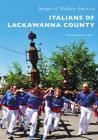 Italians of Lackawanna County Cover Image