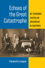 Echoes of the Great Catastrophe: Re-Sounding Anatolian Greekness in Diaspora (Musics in Motion) Cover Image
