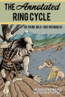 The Annotated Ring Cycle: The Rhine Gold (Das Rheingold) Cover Image